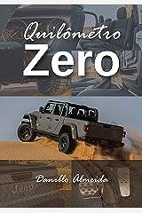 Quilômetro Zero (Portuguese Edition) Kindle Edition