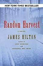 Random Harvest: A Novel