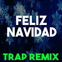 Feliz Navidad (Trap Remix)