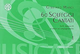Scaricare Libri 60 SOLFEGGI CANT.MANOSCR. 1 PDF
