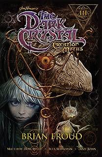 Jim Henson's The Dark Crystal: Creation Myths Vol. 3 (3)