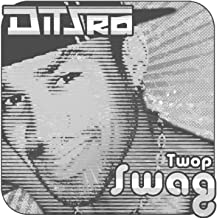Twop Swag - The Dark Side [Explicit]