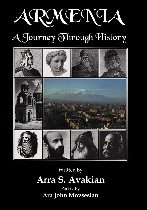 年耐えられない利得ARMENIA: A Journey Through History (English Edition)