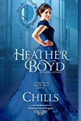 Chills (The Distinguished Rogues Book 1) Kindle Edition