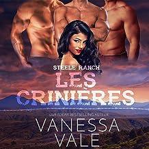 Les crinières [The Manes]: La série Steele Ranch, Tome 3 [The Steele Ranch Series, Book 3]