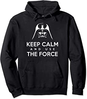 Keep Calm And Use The Force Cool Funny Saying Pullover Hoodie