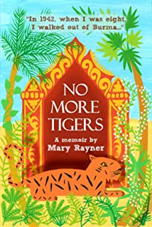 No More Tigers: The heartbreaking true story of a family torn apart by WW2