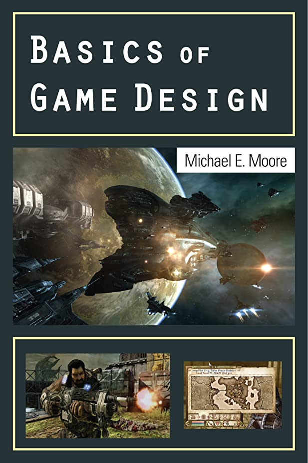 樹木苦起きているBasics of Game Design (English Edition)