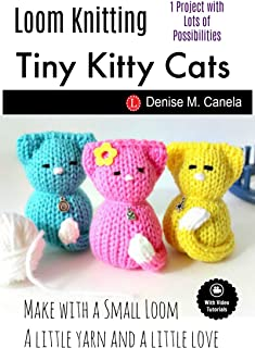 Loom Knitting Tiny Kitty Cats