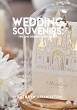 Wedding Souvenirs: Tips And Inspirations For You
