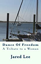Dance Of Freedom