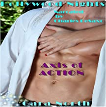 Axis of Action: Hollywood Nights, Book 13