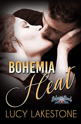 Bohemia Heat (Bohemia Beach Series Book 4) (English Edition)