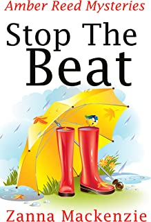 Stop The Beat: A Humorous Romantic Mystery (Amber Reed Mystery Book 5)