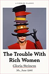 The Trouble With Rich Women (Singles Classic) Kindle Edition