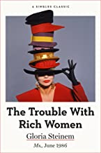 The Trouble With Rich Women (Singles Classic)
