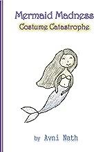 Mermaid Madness: Costume Catastrophe