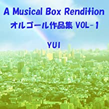A Musical Box Rendition of Yui, Vol. 1