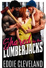 Shared by the Lumberjacks: A Hot, Quick Romance Novella (MFM Novella Series Book 4) (English Edition)