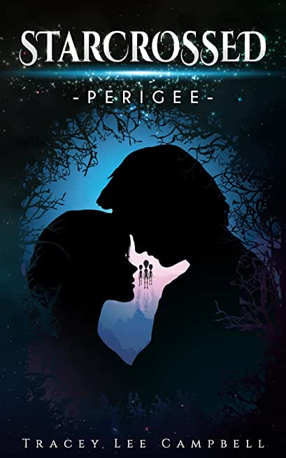 Starcrossed: Perigee - A paranormal romance trilogy (English Edition)