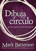 Dibuja el círculo, Devocional: El desafío de 40 días de oración (Spanish Edition)