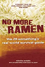 No More Ramen: the 20-something's real world survival guide (English Edition)