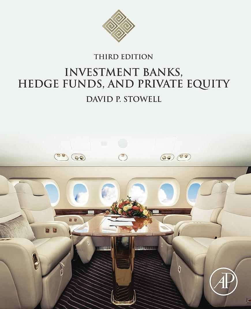 サーマル一掃するグッゲンハイム美術館Investment Banks, Hedge Funds, and Private Equity (English Edition)