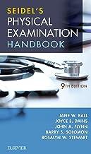 Seidel's Physical Examination Handbook - E-Book: An Interprofessional Approach (Mosbys Physical Examination Handbook)