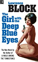The Girl With the Deep Blue Eyes (English Edition)