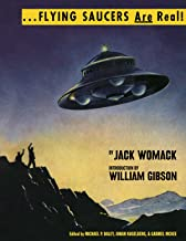 Flying Saucers Are Real! (The Ufo Library of Jack Womack)
