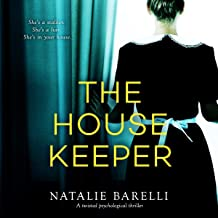 The Housekeeper: A Twisted Psychological Thriller