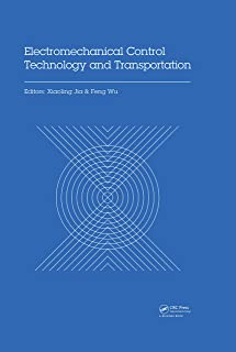 Electromechanical Control Technology and Transportation: Proceedings of the 2nd International Conference on Electromechanical Control Technology and Transportation ... 2017), January 14-15, 2017, Zhuhai, China