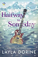 Halfway to Someday (Wild Child Book 1) (English Edition)