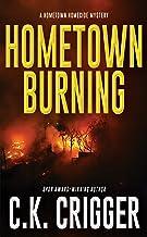 Hometown Burning (Hometown Homicide 2)