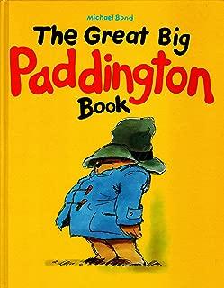 The Great Big Paddington Book