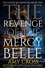 The Revenge of the Mercy Belle (The Ghosts of Crowford Book 2) Kindle Edition