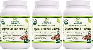 Herbal Secrets Organic Ground Flaxseed 6 Lbs Excellent Vegan Source of Fiber & Omega - Fatty Acids USDA Certified Organic-...