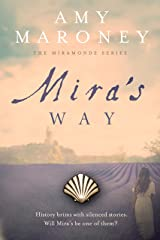 Mira's Way (The Miramonde Series Book 2) Kindle Edition