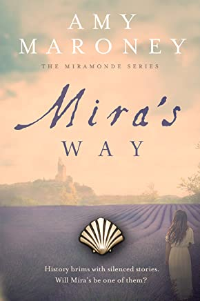 Mira's Way (The Miramonde Series Book 2)