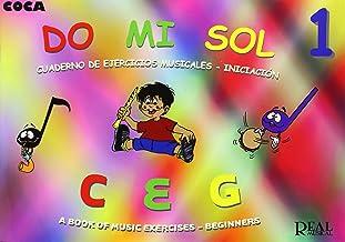 Do Mi Sol, Vol.1 Cuaderno de Ejercicios Musicales - Iniciación (RM Pedag.Musica y Movimiento)