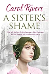 A Sister's Shame: a heart-wrenching and nostalgic family saga, set in the East End of London Kindle Edition