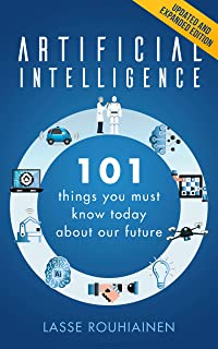 Artificial Intelligence: 101 Things You Must