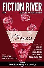 Fiction River: Chances: An Original Anthology Magazine