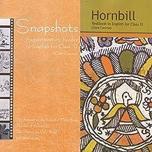 English NCERT textbooks class 11 hornbill & snapshots ; 2019 edition