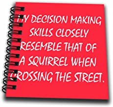 Best my decision making skills squirrel Reviews