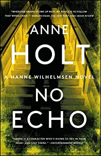 No Echo, 6: Hanne Wilhelmsen Book Six