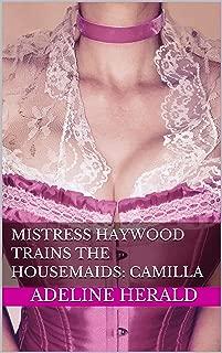 Mistress Haywood Trains the Housemaids: Camilla