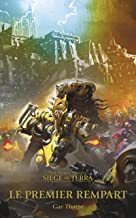 Le Premier Rempart (The Horus Heresy: Siege of Terra t. 3) (French Edition)