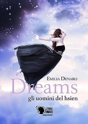 Dreams - gli uomini del hsien