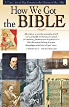 How We Got the Bible pamphlet: A Time Line of Key Events in the History of the Bible (Increase Your Confidence in the Reliability of the Bible)